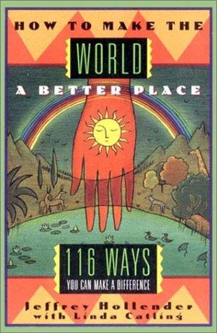 Download How to make the world a better place