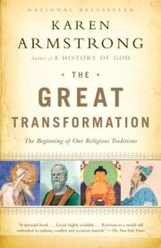 The Great Transformation: The Beginning of Our Religious Traditions [Paperback]