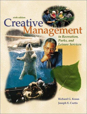 Download Creative management in recreation, parks, and leisure services