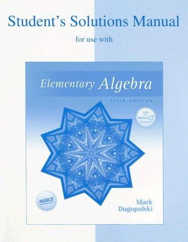 Student's Solutions Manual for use with Elementary Algebra