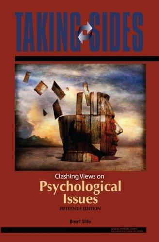 Taking Sides: Clashing Views on Psychological Issues (Taking Sides: Clashing Views on Controversial Psychological Issues)