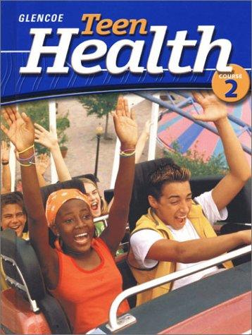 Download Teen Health Course 2 Student Edition