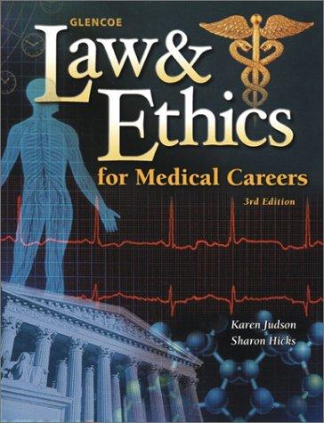 Law & Ethics for Medical Careers by Karen Judson, Carlene Harrison