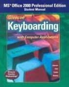 Download Glencoe Keyboarding with Computer Applications Office 2000 Student Manual