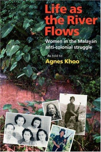 Life as the river flows by Agnes Khoo