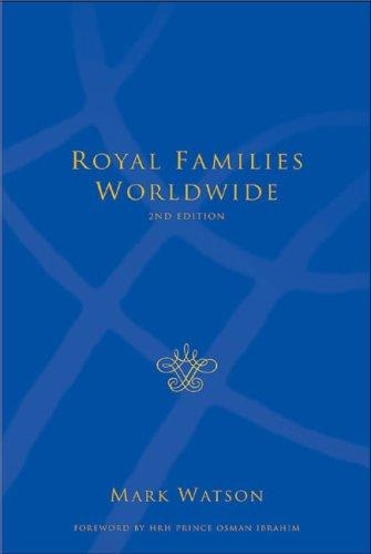 Download Royal Families Worldwide