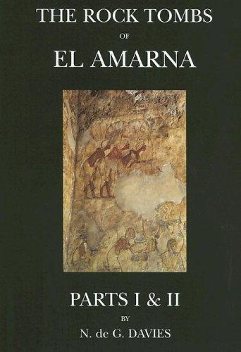 Download The Rock Tombs Of El-Amarna