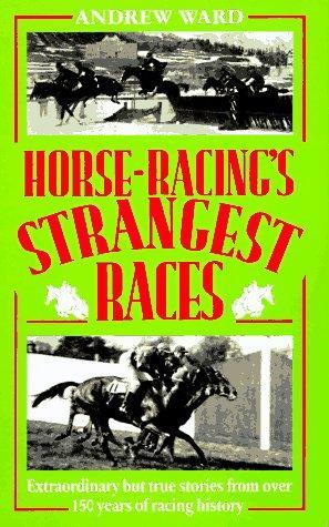 Download Horse-Racing's Strangest Races