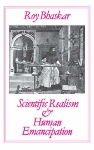Scientific Realism and Human Emancipation