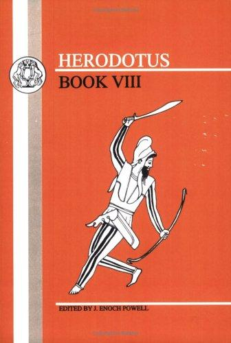 Herodotus, Book VIII (Classical Test Series, Book VIII) by Herodotus