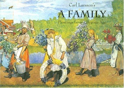 Image for Carl Larsson's a Family: Paintings from a Bygone Age