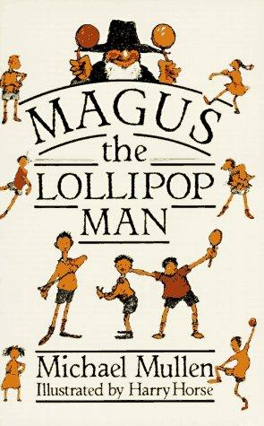 Magus the Lollipop Man