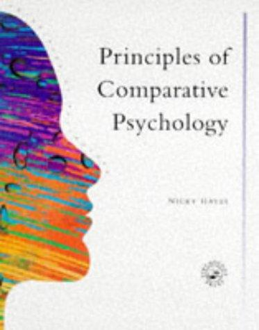 Principles Of Comparative Psychology (Principles of Psychology ...