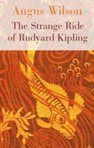 The Strange Ride of Rudyard Kipling