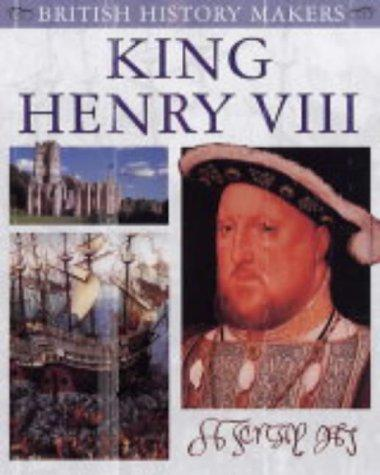 Download King Henry VIII (British History Makers)