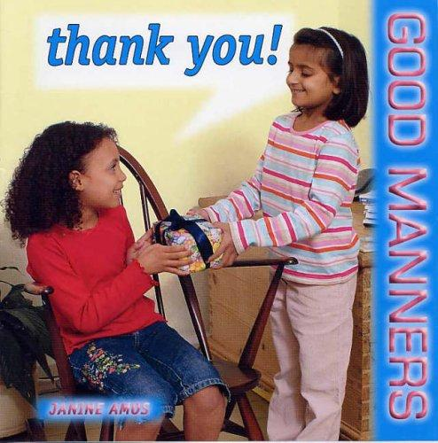 Thank You! (Good Manners)