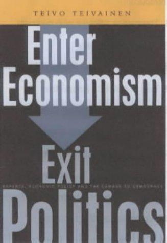 Download Enter Economism, Exit Politics