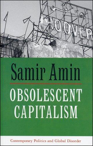 Obsolescent Capitalism