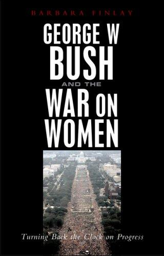 Download George W. Bush and the War on Women