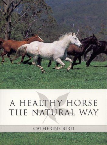 A Healthy Horse the Natural Way