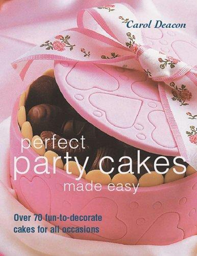 Download Perfect Party Cakes Made Easy