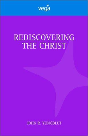 Rediscovering the Christ