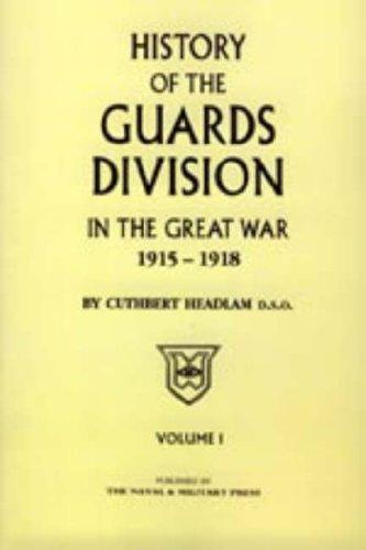 Image for Guards Division in the Great War Vol. 1 + 2