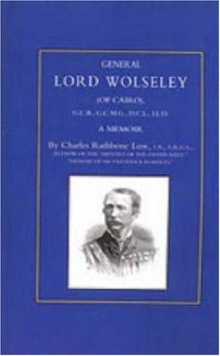 General Lord Wolseley of Cairo