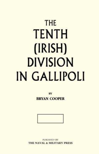 Download THE TENTH (IRISH) DIVISION IN GALLIPOLI