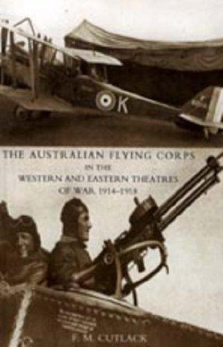 Download Australian Flying Corps in the Western and Eastern Theatres of War 1914-1918