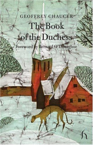 The Book of the Duchess (Hesperus Classics)