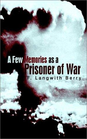 Download A few memories as a prisoner of war