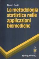 La Metodologia Statistica Nelle Applicazioni Biomediche