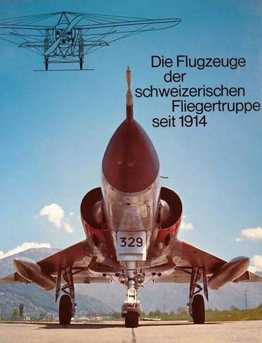 Download Die Flugzeuge der schweizerischen Fliegertruppe seit 1914