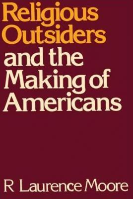 Download Religious outsiders and the making of Americans