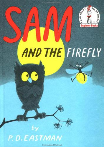 Sam and the firefly by P.D. Eastman, P. D. Eastman