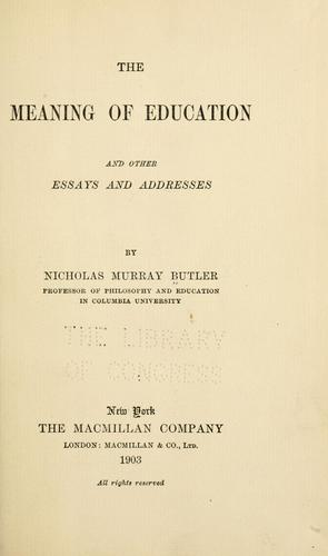 Download The meaning of education, and other essays and addresses