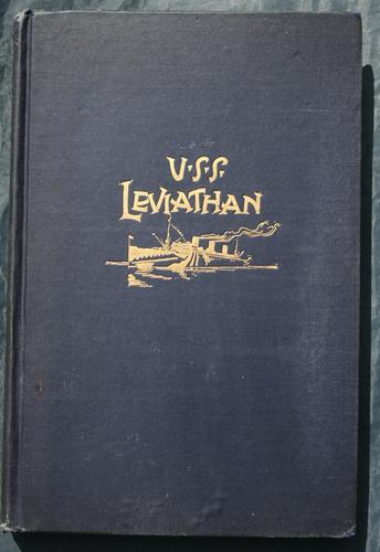 History of the U. S. S. Leviathan, cruiser and transport forces, United States Atlantic fleet by Leviathan (Steamsip)
