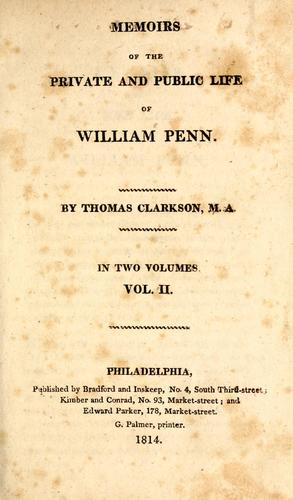 Download Memoirs of the private and public life of William Penn.