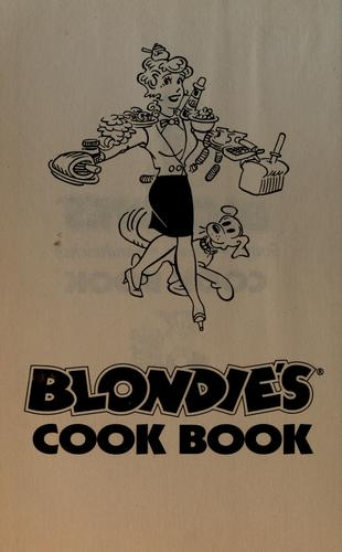 Blondie's soups, salads, sandwiches cook book by Chic Young