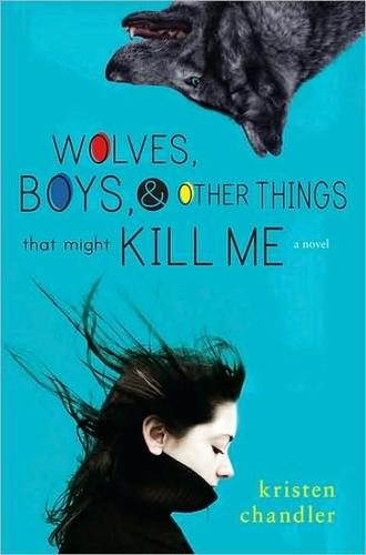Download Wolves, boys, and other things that might kill me