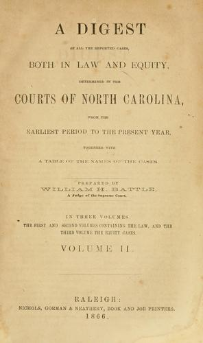 A digest of all the reported cases by William H. Battle