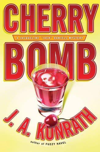"Download Cherry Bomb (Jacqueline ""Jack"" Daniels Mysteries)"
