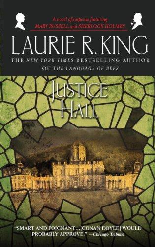 Justice Hall (Mary Russell Novels)