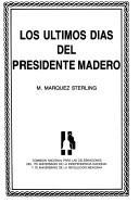 Download Los últimos días del presidente Madero