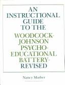 Download An instructional guide to the Woodcock-Johnson Psycho-Educational Battery, revised
