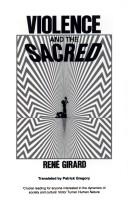 Violence and the Sacred by Ren' Girard