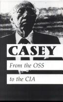 Download Casey: The Lives and Secrets of William J. Casey
