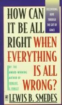 Download How Can It Be All Right When Everything Is All Wrong?
