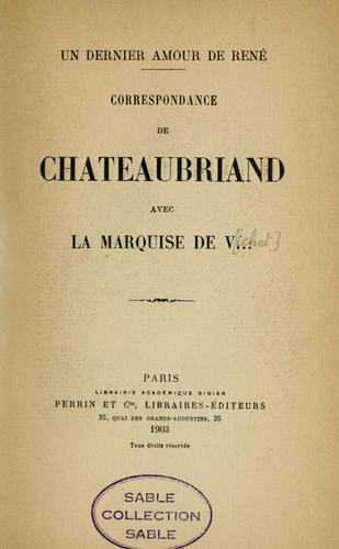 Correspondance de Chateaubriand avec la Marquise de V.